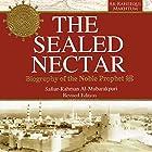 The Sealed Nectar: Biography of Prophet Muhammad Hörbuch von  Darussalam Publishers, Safiur Rahman Al Mubarakpuri Gesprochen von: Bilal Abdul Kareem