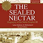 The Sealed Nectar: Biography of Prophet Muhammad |  Darussalam Publishers,Safiur Rahman Al Mubarakpuri