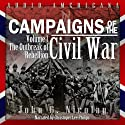 Campaigns of the Civil War, Volume 1: The Outbreak of Rebellion