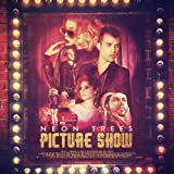 Picture Show [Deluxe Edition] by Neon Trees (2012) Audio CD