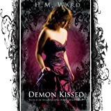 Demon Kissed (A Paranormal Romance-Book #1 in the Demon Kissed Series) (Demon Kissed #1)