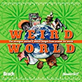 Weird World: The strangest stories and oddest images from around the world (Bradt Travel Guides)by Bradt Travel Guides