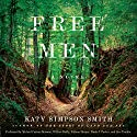 Free Men: A Novel Audiobook by Katy Simpson Smith Narrated by Michael Curran-Dorsano, William Duffy, William Harper, Alec Tomkiw, William Harper, Michael Curran-Dorsano, Paula J. Parker, William Duffy