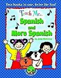 Teach Me Spanish & More Spanish, Bind Up Edition (Spanish Edition)