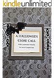 The Halloween Close Call (A Kiki Lowenstein Scrap-N-Craft Mystery Series Short Story #10)