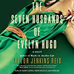 The Seven Husbands of Evelyn Hugo: A Novel | Taylor Jenkins Reid