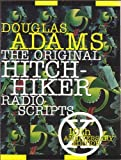 The Original Hitchhiker Radio Scripts: 10th Anniversary Edition (0517883848) by Douglas Adams