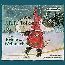 Die Briefe vom Weihnachtsmann Hörbuch von J.R.R. Tolkien Gesprochen von: Christian Hoening