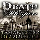 Death Whispers: The Death Series, Book 1 (       UNABRIDGED) by Tamara Rose Blodgett Narrated by Eric G. Dove