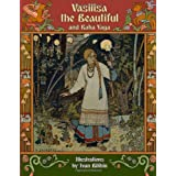 Vasilisa the Beautiful and Baba Yaga (Illustrated)di Alexander Afanasyev