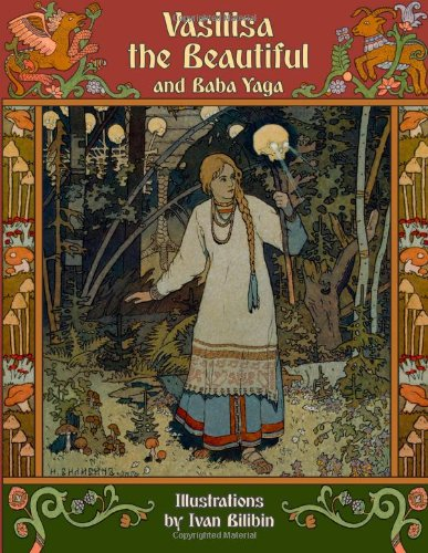 Vasilisa the Beautiful and Baba Yaga
