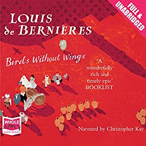 Birds Without Wings | [Louis De Bernieres]