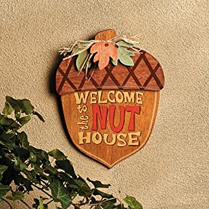 Welcome to the Nut House Sign - Home Decor
