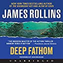 Deep Fathom Audiobook by James Rollins Narrated by John Meagher