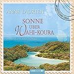 Sonne über Wahi-Koura | Anne Laureen