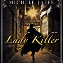 Lady Killer Audiobook by Michelle Jaffe Narrated by David McAlister