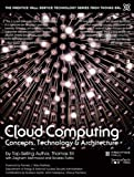 img - for Cloud Computing: Concepts, Technology & Architecture (The Prentice Hall Service Technology Series from Thomas Erl) book / textbook / text book