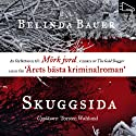 Skuggsida [Darkside] Audiobook by Belinda Bauer Narrated by Torsten Wahlund