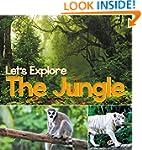 Let's Explore the Jungle: Wildlife Bo...