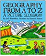 Geography from A to Z: A Picture Glossary (Trophy Picture Books)