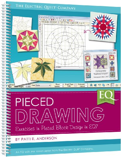 Eq with Me Pieced Drawing: Exercises in Pieced Block Design in EQ7