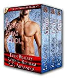 img - for A Kinky Christmas Carol (3 Hot Holiday Menage Romances from 3 Bestselling Authors!) book / textbook / text book