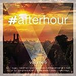 #afterhour, Vol. 6 [Explicit]