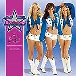 Dallas Cowboy Cheerleaders 2015 Calendar