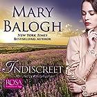 Indiscreet: The Horsemen Trilogy, Book 1 Hörbuch von Mary Balogh Gesprochen von: Rosalyn Landor