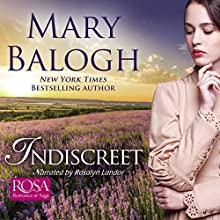 Indiscreet: The Horsemen Trilogy, Book 1 Audiobook by Mary Balogh Narrated by Rosalyn Landor