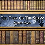 The Turn of the Screw | [Henry James]