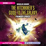 img - for The Hitchhiker's Guide to the Galaxy: The Primary Phase (BBC Radio Collection) book / textbook / text book
