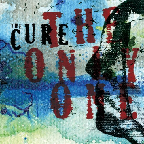The Cure - The Only One (Mix 13) - Zortam Music