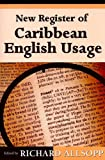 img - for New Register of Caribbean English Usage book / textbook / text book
