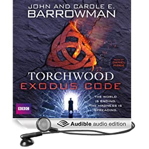 Torchwood: The Exodus Code (Unabridged)