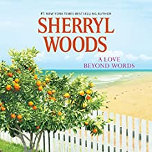 A Love Beyond Words Audiobook by Sherryl Woods Narrated by Jacquie Floyd
