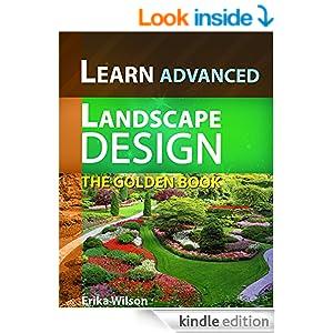 The Golden Book of ADVANCED Landscape Design Learn