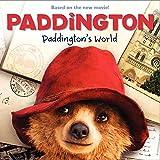 Paddington: Paddingtons World