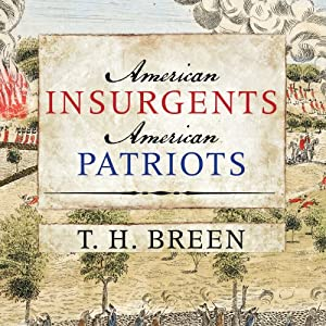 American Insurgents, American Patriots Audiobook