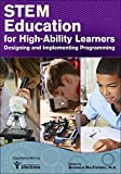 img - for STEM Education for High-Ability Learners: Designing and Implementing Programming book / textbook / text book