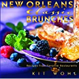 New Orleans Classic Brunches (Classics Series)