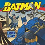 John Sazaklis Batman Classic: Fowl Play