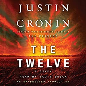 The Twelve: A Novel Hörbuch