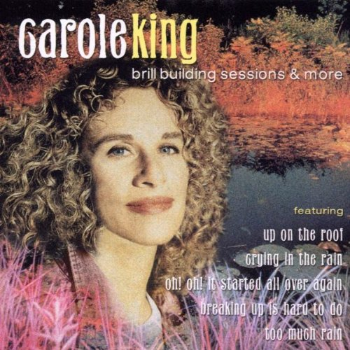 Brill Building Sessions & More by Carole King