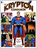 The Krypton Companion (1893905616) by Michael Eury