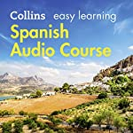 Spanish Easy Learning Complete Course: Language Learning the Easy Way with Collins: Collins Easy Learning Audio Course | Carmen García del Rio,Ronan Fitzsimons,Rosi McNab