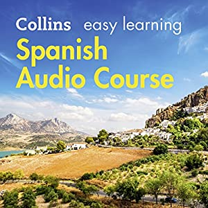 Spanish Easy Learning Complete Course: Language Learning the Easy Way with Collins Audiobook