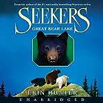 Great Bear Lake: Seekers, Book 2 | Erin Hunter