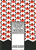 Viennese Design and the Wiener Werkstatte (0500274452) by Kallir, Jane