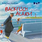 Backfischalarm: Ein Inselkrimi Hörbuch von Krischan Koch Gesprochen von: Krischan Koch